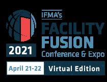 IFMA's Facility Fusion 2021